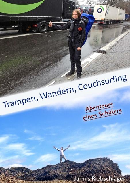Trampen, Wandern, Couchsurfing