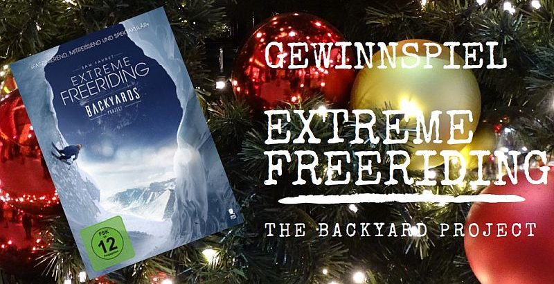 Gewinnspiel: Extreme Freeriding - The Backyard Project